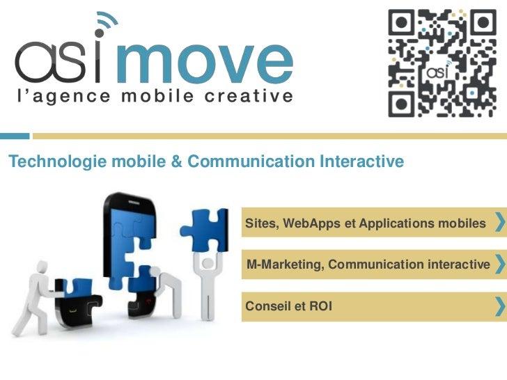 Technologie mobile & Communication Interactive                           Sites, WebApps et Applications mobiles           ...