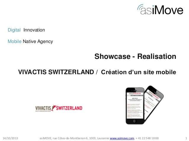 Digital Innovation Mobile Native Agency  Showcase - Realisation VIVACTIS SWITZERLAND / Création d'un site mobile  14/10/20...