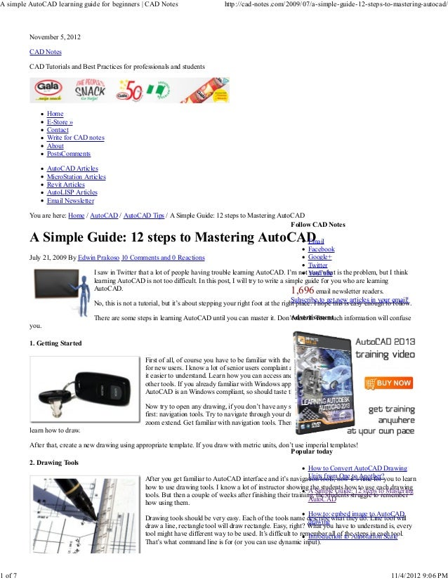 A simple AutoCAD learning guide for beginners | CAD Notes                          http://cad-notes.com/2009/07/a-simple-g...