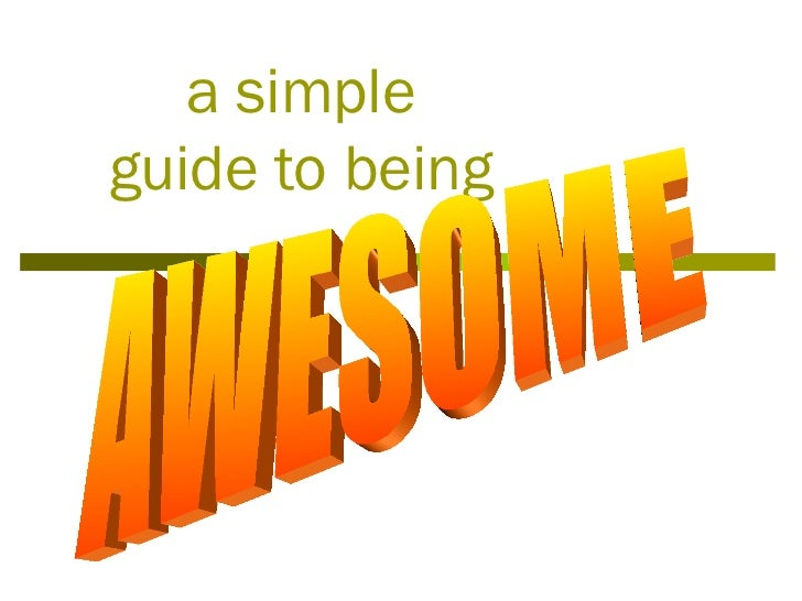 a simpleguide to being