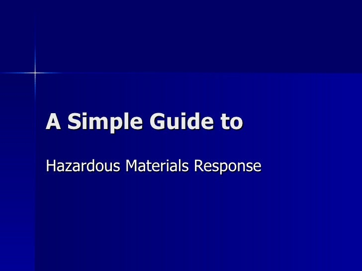 A Simple Guide to Hazardous Materials Response