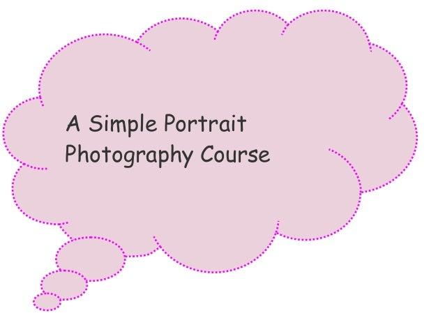 A simple portrait photography course