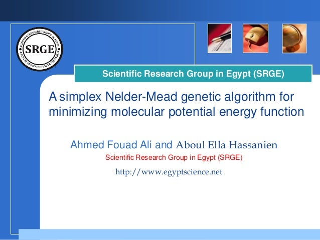 A simplex nelder mead genetic algorithm for minimizing molecular potential energy function