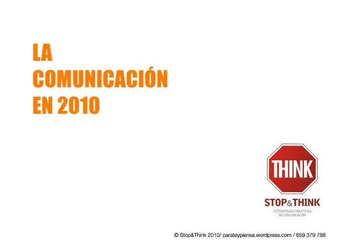LA COMUNICACIÓN EN 2010