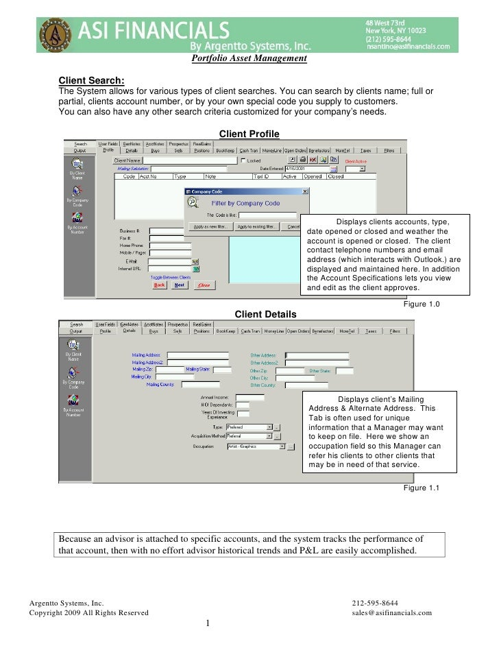 Portfolio Asset Management          Client Search:         The System allows for various types of client searches. You can...