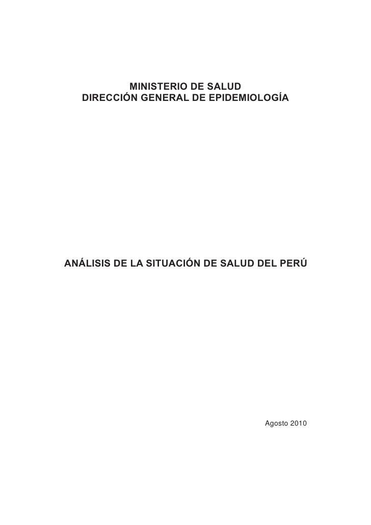 MINISTERIO DE SALUD   DIRECCIÓN GENERAL DE EPIDEMIOLOGÍAANÁLISIS DE LA SITUACIÓN DE SALUD DEL PERÚ                        ...