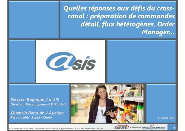 Ce document est à usage interne uniquement. Il est confidentiel et la propriété de a-SIS. Il ne peut être transmis à des t...