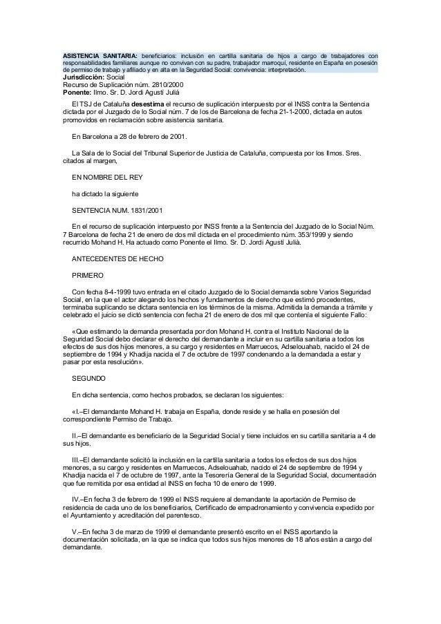 ASISTENCIA SANITARIA: beneficiarios: inclusión en cartilla sanitaria de hijos a cargo de trabajadores con responsabilidade...
