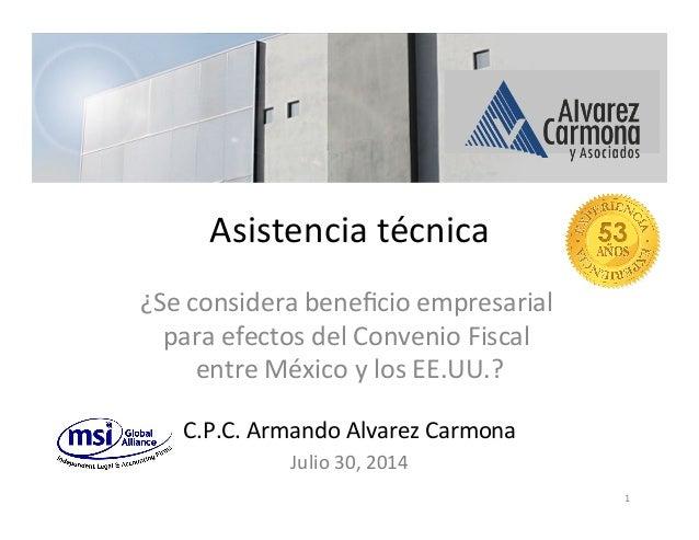 Asistencia  técnica   ¿Se  considera  beneficio  empresarial   para  efectos  del  Convenio  Fiscal  ...