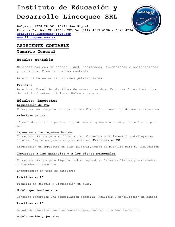 Instituto de Educación yDesarrollo Lincoqueo SRLBelgrano 1528 2P Of. 20/21 San MiguelPcia de Bs. As. CP (1665) TEL 54 (011...