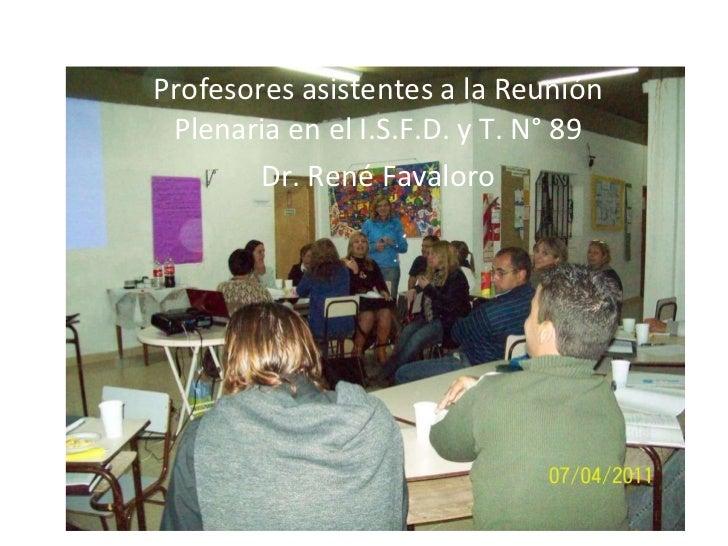 Profesores Asistentes reunion plenaria 07 de abril de 2011