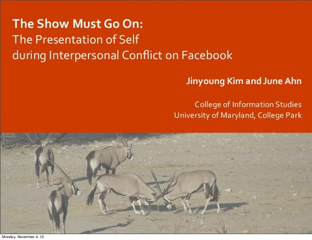 ASIST '13 annual meeting: Interpersonal conflicts on Facebook