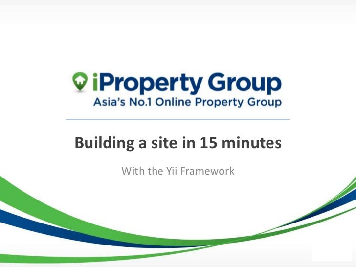 Building a site in 15 minutes      With the Yii Framework