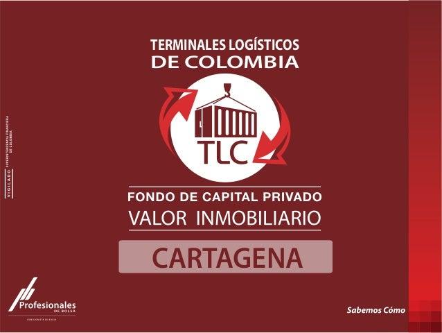 CARTAGENA DE COLOMBIA TERMINALES LOGÍSTICOS