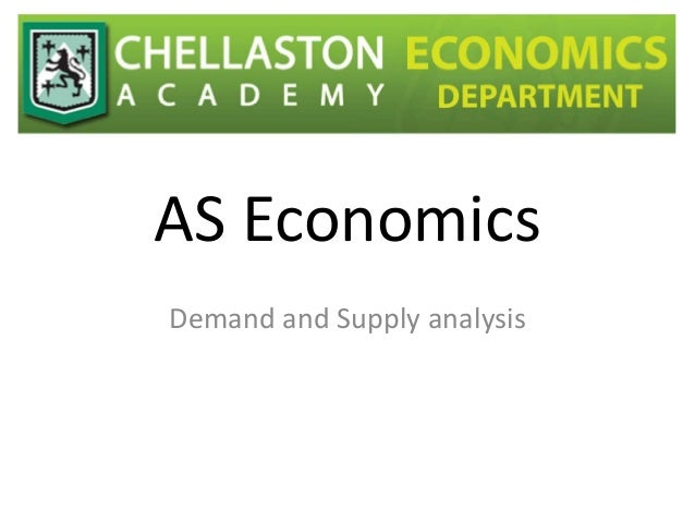 AS Economics Demand and Supply analysis