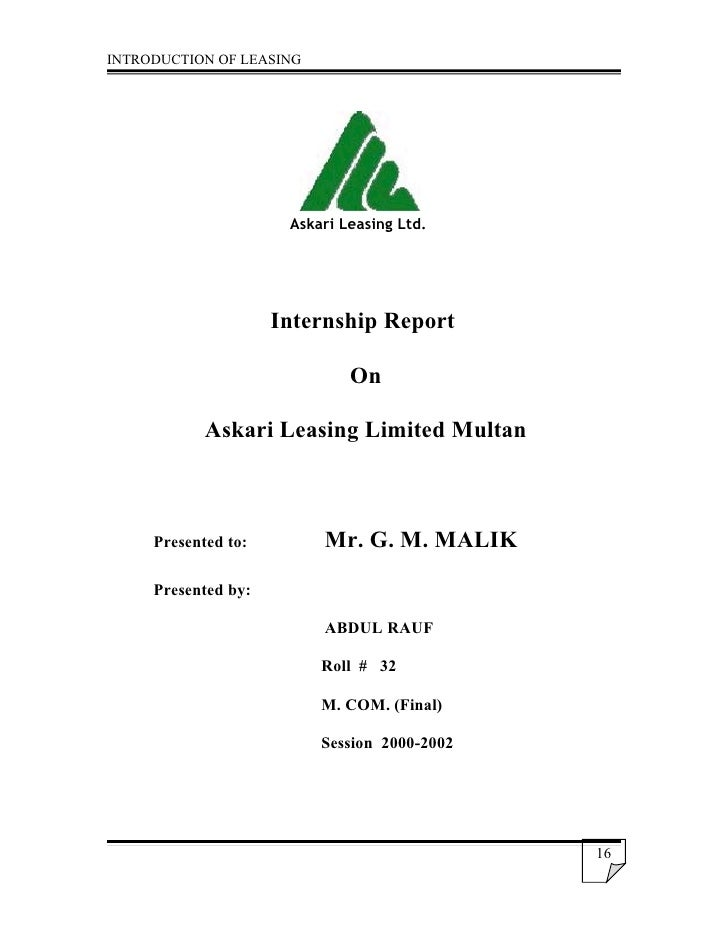 INTRODUCTION OF LEASING                           Askari Leasing Ltd.                          Internship Report          ...