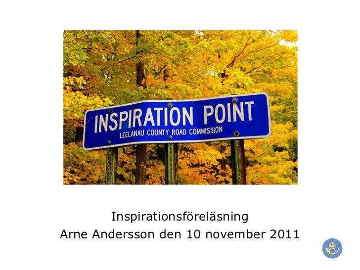Inspirationsföreläsning Arne Andersson den 10 november 2011