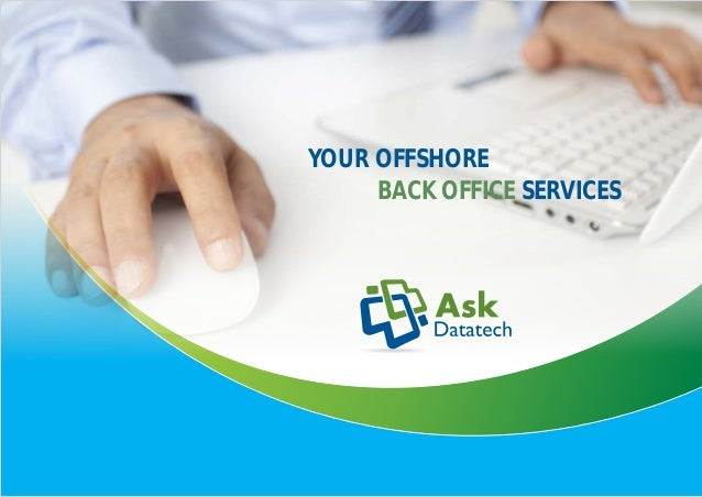YOUR OFFSHORE     BACK OFFICE SERVICES