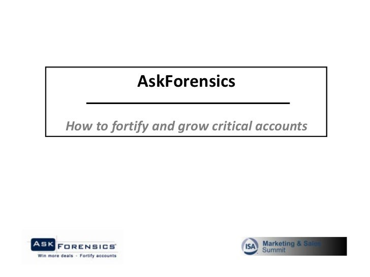 AskForensicsHow to fortify and grow critical accounts
