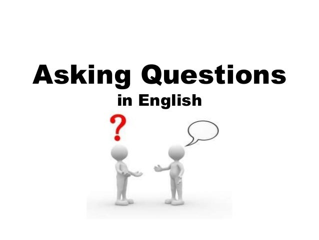 Asking Questions in English