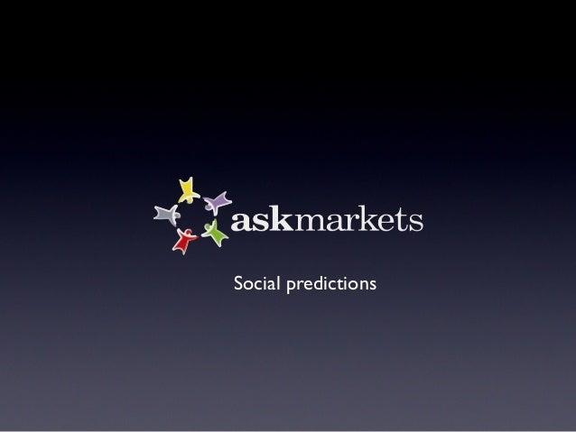 Presenting AskMarkets at  #ioc09