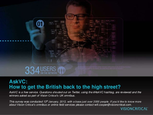 AskVC: How to get the British back to the high street? AskVC is a free service. Questions shouted out on Twitter, using th...