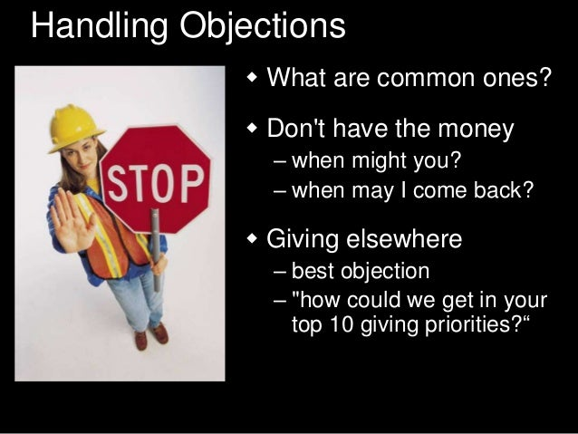 What is the best objection?