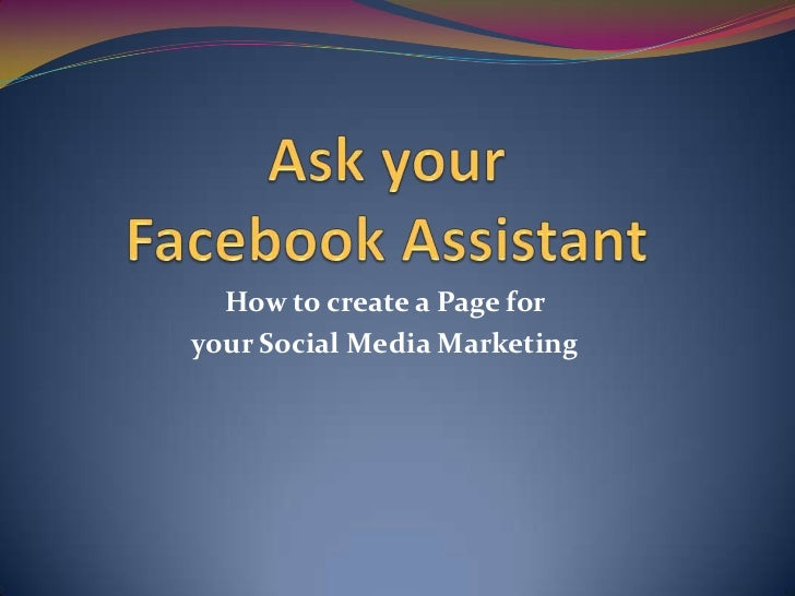 How to create a Page foryour Social Media Marketing