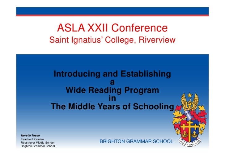 ASLA XXII Conference                    Saint Ignatius' College, Riverview                      Introducing and Establishi...