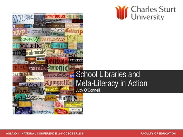 School Libraries and                                        Meta-Literacy in Action                                       ...