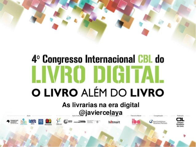 As livrarias na era digital@javiercelaya