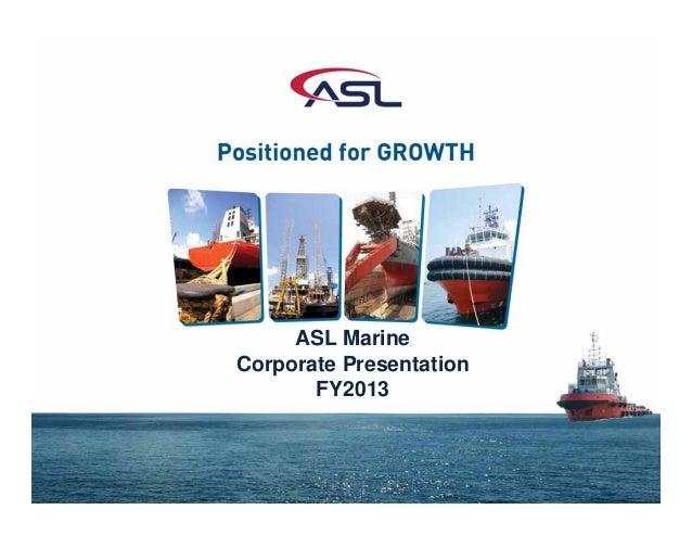 ASL Marine Corporate Presentation FY2013
