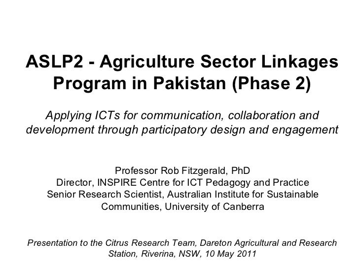 ASLP2 - Agriculture Sector Linkages Program in Pakistan (Phase 2) Applying ICTs for communication, collaboration and devel...