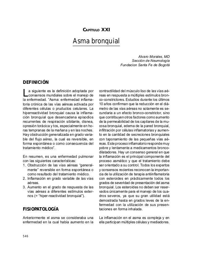 GUÍAS PARA MANEJO DE URGENCIAS 546 CAPÍTULO XXI Asma bronquial Alvaro Morales, MD Sección de Neumología Fundacion Santa Fe...