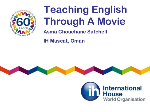 Asma chouchane.teachingenglishthroughamovie