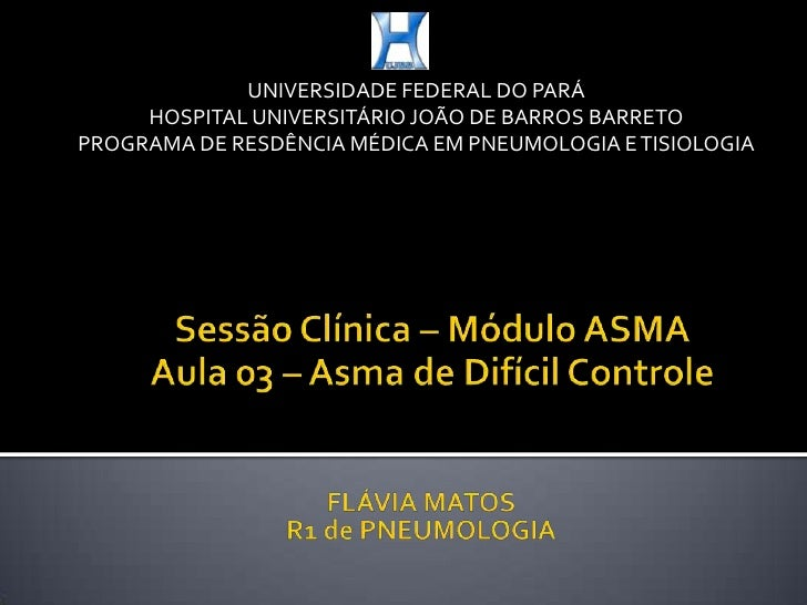 Asma de dificil controle