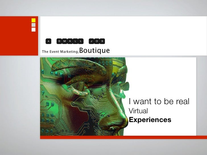 The Event Marketing,   Boutique                                       I want to be real                                   ...