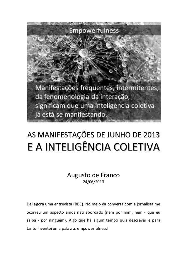 AASS MMAANNIIFFEESSTTAAÇÇÕÕEESS DDEE JJUUNNHHOO DDEE 22001133 EE AA IINNTTEELLIIGGÊÊNNCCIIAA CCOOLLEETTIIVVAA Augusto de F...