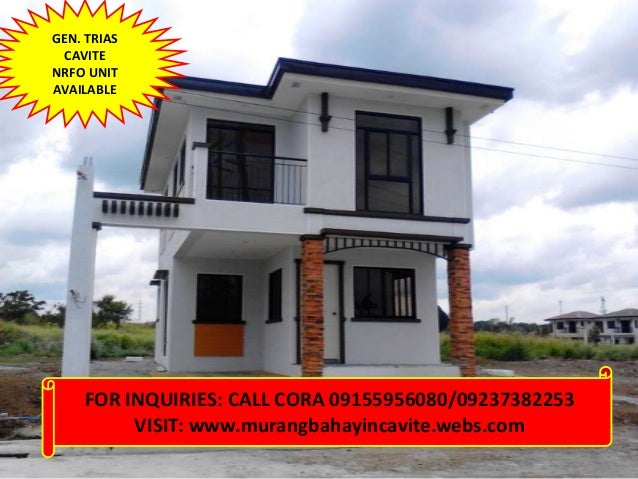 GEN. TRIASCAVITENRFO UNITAVAILABLEFOR INQUIRIES: CALL CORA 09155956080/09237382253VISIT: www.murangbahayincavite.webs.com