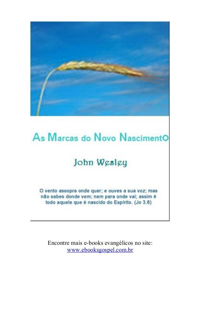 Encontre mais e-books evangélicos no site: www.ebooksgospel.com.br