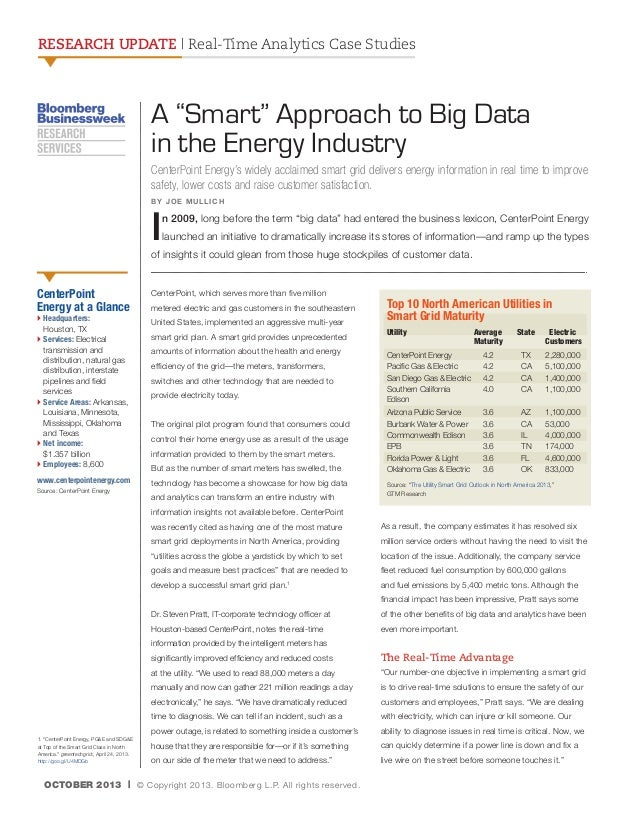 """RESEARCH UPDATE   Real-Time Analytics Case Studies  A """"Smart"""" Approach to Big Data in the Energy Industry CenterPoint Ener..."""
