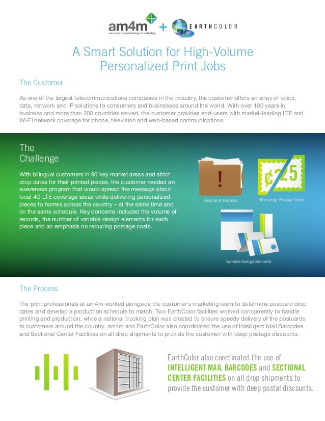 EARTHCOLOR  A Smart Solution for High-Volume Personalized Print Jobs The Customer As one of the largest telecommunications...
