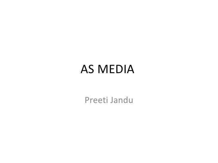AS MEDIAPreeti Jandu