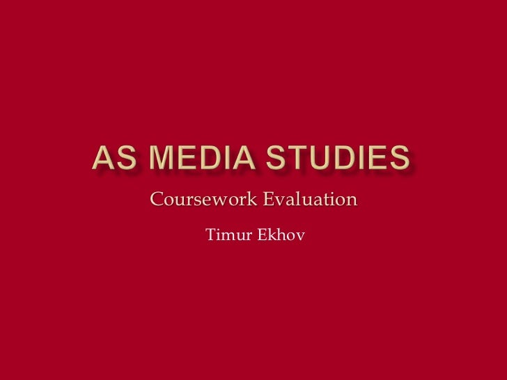 Coursework Evaluation     Timur Ekhov