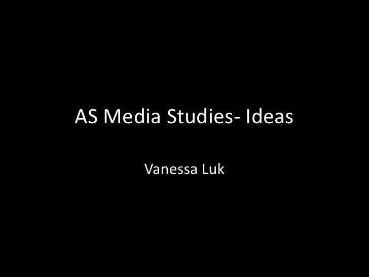 As media studies  ideas