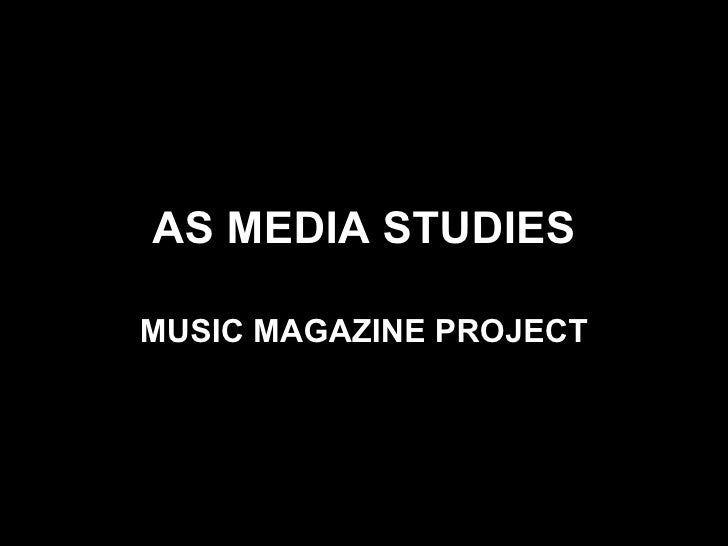 AS MEDIA STUDIES MUSIC MAGAZINE PROJECT