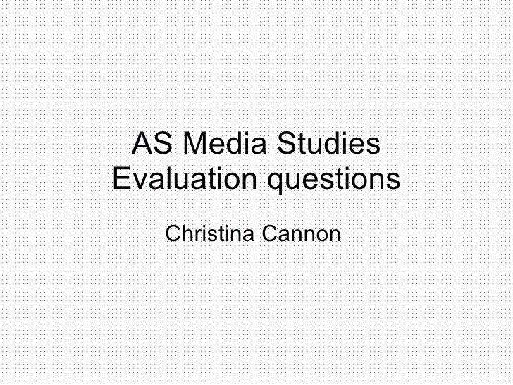 As media studies evaluation