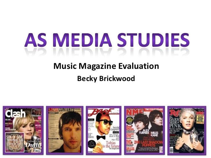 Music Magazine Evaluation     Becky Brickwood