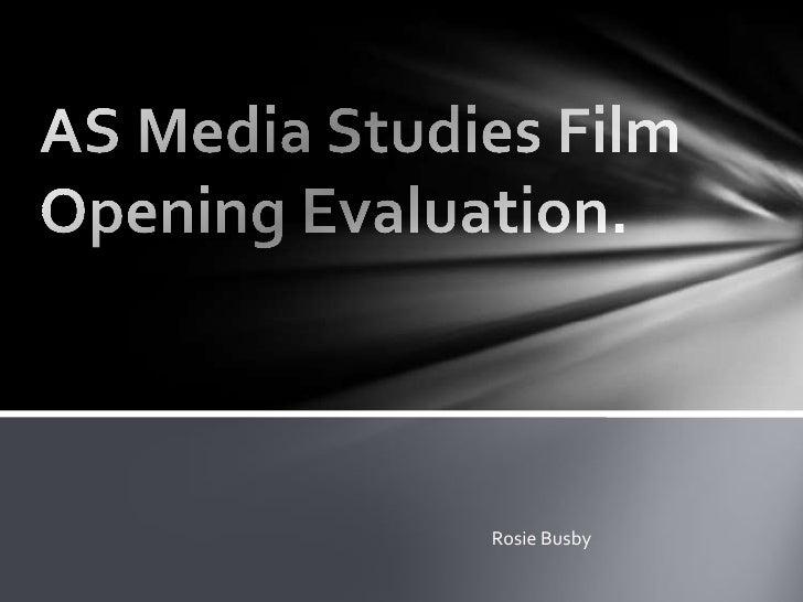 AS media studies film opening evaluation