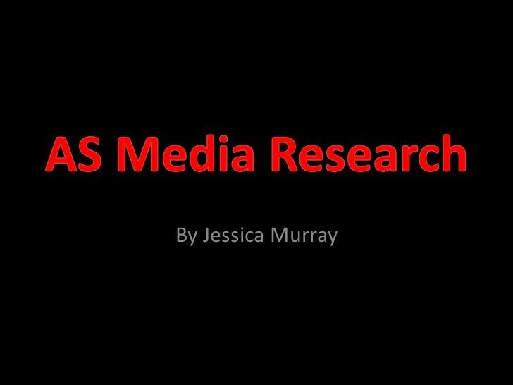As media studies research